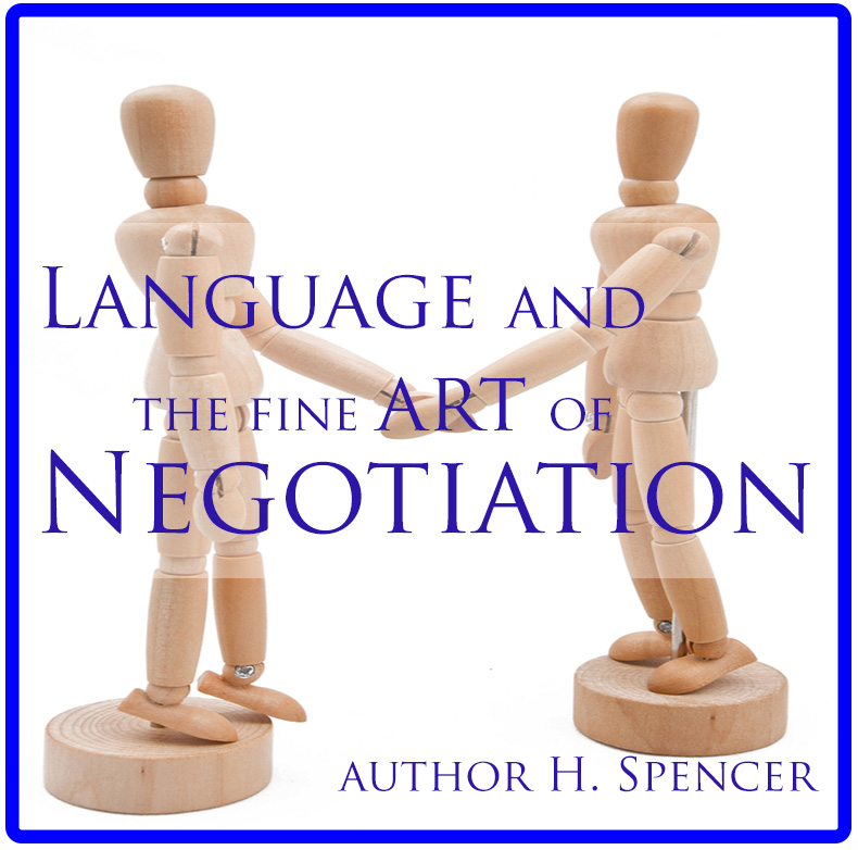 language and the Fine-art-of-Negotiation